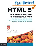 HTML5 : Une r�f�rence pour le d�veloppeur web : HTML5, CSS3, JavaScript, Drag&Drop, Audio/Vid�o, Canvas, G�olocalisation, Web Storage, Offline, Web Sockets...