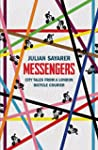 Messengers: City Tales From a London...