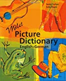 Milet Picture Dictionary (German-English): German-English (Milet Picture Dictionaries)