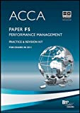 ACCA Paper F5 - Performance Management: Practice & Revision Kit