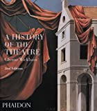 img - for By Glynne Wickham A History of the Theater (Performing Arts S) (2nd Second Edition) [Paperback] book / textbook / text book
