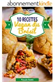 Recettes vegan du Br�sil (Cuisinez v�g�talien t. 7)