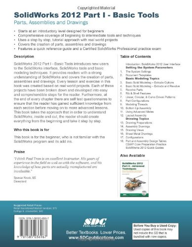 Solidworks 2012: Basic Tools: Introductory Level Tutorials Parts, Assemblies and Drawings