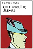 9781590208694: Stiff Upper Lip, Jeeves (Collector's Wodehouse)