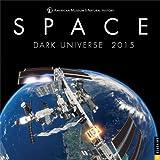 American Museum of Natural History Space Wall Calendar: Dark Universe
