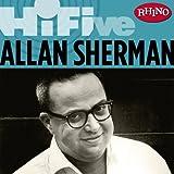 Rhino Hi-Five: Allan Sherman