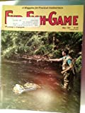Fur Fish Game Magazine, May 1991: Trout; Spring Bears; White Goose Bay; Morel Mushrooms; Indian Artifacts; Trapline Footwear, etc.