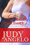 Daddy by December (The BAD BOY BILLIONAIRES Series Book 7)