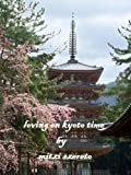 Loving on Kyoto Time