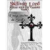 L'ange d�chu de Scylla (El�gie pour un vampire, tome 1)par Sullivan Lord