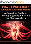 NEW: How to Photograph Concept and Fa...