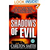 Shadows of Evil: Long-haul Trucker Wayne Adam Ford and His Grisly Trail of Rape, Dismemberment, and Murder (True...