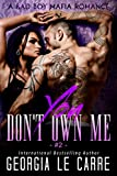 You Don't Own Me: A Bad Boy Mafia Romance (The Russian Don Book 2) (kindle edition)