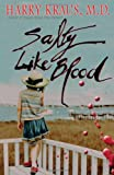 Salty Like Blood: A Novel