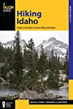 Hiking Idaho: A Guide To The States Greatest Hiking Adventures (State Hiking Guides Series)
