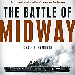 The Battle of Midway (Pivotal Moments in American History) Audiobook