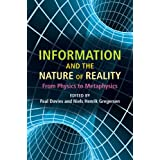 Information and the Nature of Reality: From Physics to Metaphysicsby Paul Davies