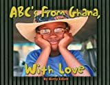 img - for ABC's from Ghana: With Love book / textbook / text book