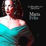 María Felix: La vida del cine mexicano [Maria Felix: The Life of Mexican Cinema] |  Online Studio Productions