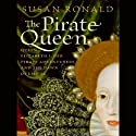 The Pirate Queen (       UNABRIDGED) by Susan Ronald Narrated by Josephine Bailey