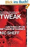 Tweak: Growing Up on Methamphetamines...