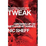 Tweak: Growing Up on Methamphetamines ~ Nic Sheff