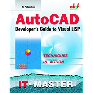 AutoCAD Developer's Guide to Visual LISP
