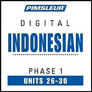 Indonesian Phase 1, Unit 26-30 Audiobook