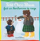 """Afficher """"Petit Ours Brun<br /> Petit Ours brun fait un bonhomme de neige"""""""
