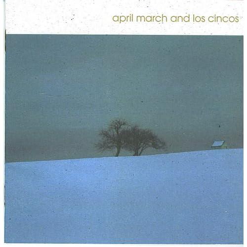 Los Cincos - april march and los cincos - Amazon.com Music