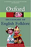 A Dictionary of English Folklore (Oxford Paperback Reference)
