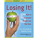 Losing It! An LDS Guide to Healthy Living ~ Melanie Douglass
