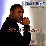 God Is Worthy (w/ Ben Marsh... - Brian C. Hines