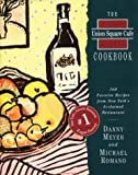 img - for The Union Square Cafe Cookbook: 160 Favorite Recipes from New York's Acclaimed Restaurant book / textbook / text book