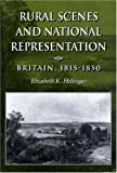 Rural Scenes and National Representation: Britain, 1815-1850