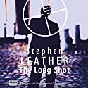 The Long Shot Audiobook by Stephen Leather Narrated by Martyn Read