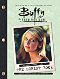 Buffy the Vampire Slayer: The Script Book, Season Three, Volume 1 (v. 1)