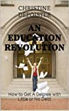 An Education Revolution: How to Get a Degree with Little or No Debt