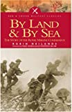 img - for By Sea and Land: The Story of the Royal Marine Commandos (Pen & Sword Military Classics) book / textbook / text book