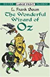 The Wonderful Wizard of Oz (Dover Large Print Classics)