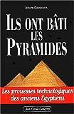 echange, troc Joseph Davidovits - Ils ont bâti les pyramides