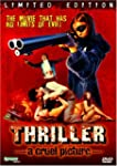 Thriller:a Cruel Picture