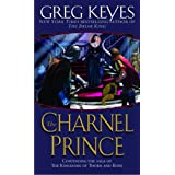 The Charnel Princeby Greg Keyes