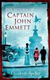 Elizabeth Speller The Return Of Captain John Emmett