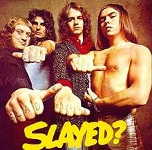 Slayed?