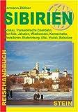 Image of Sibirien: Moskau, Transsibirische Eisenbahn, Ulan-Ude, Jakutien, Wladiwostok, Kamtschatka, Westsibirien, Ekaterinburg, Altai, Irkutsk, Baikalsee