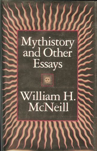 Image for Mythistory and Other Essays