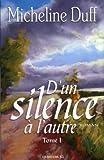 D un Silence a l Autre T 01