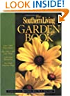 The Southern Living Garden Book: Completely Revised, All-New Edition