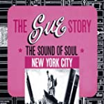 The Sue Records Story: New York City...